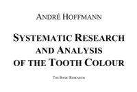 First Systematic Research and Analysis of the Tooth Colour and Influencing Factors